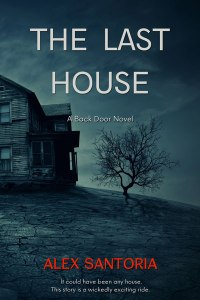 The-Last-House-Thriller-Ebook-Cover-400X600